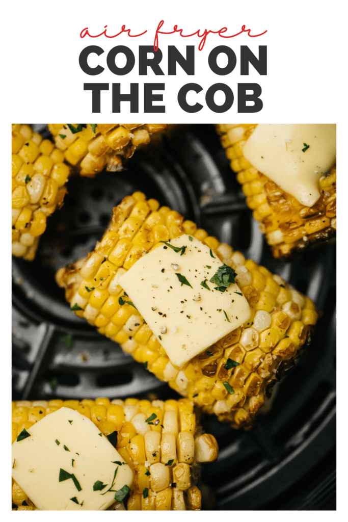 Pinterest image for corn on the cob in the air fryer.