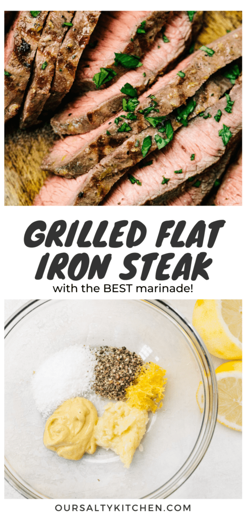 Pinterest collage for a grilled flat iron steak recipe with an easy marinade.