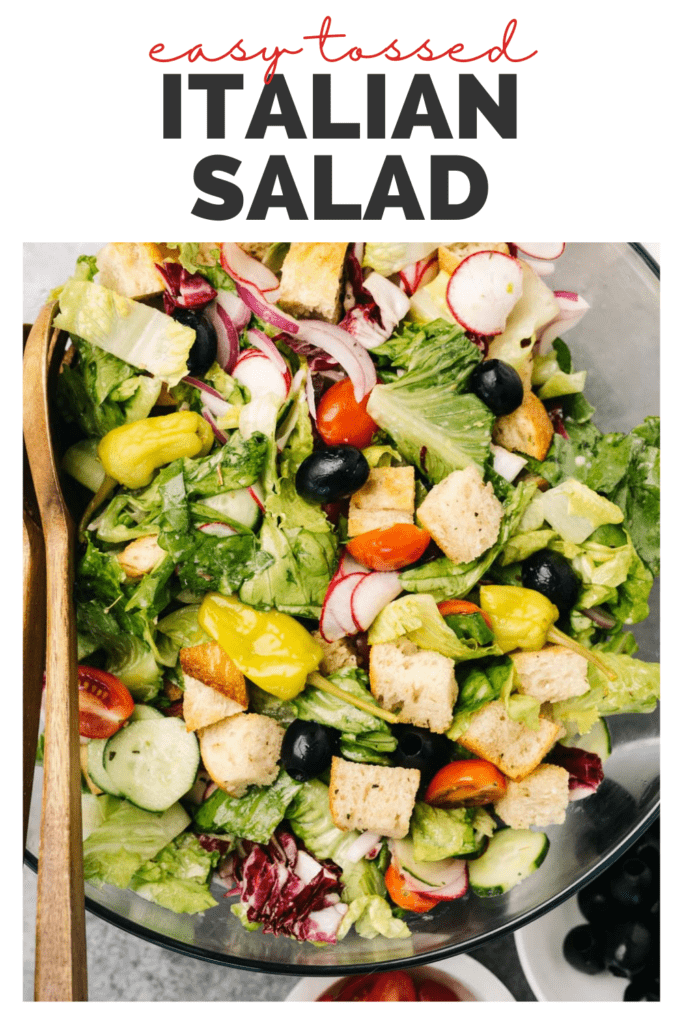 Pinterest image for a simple tossed italian salad recipe.