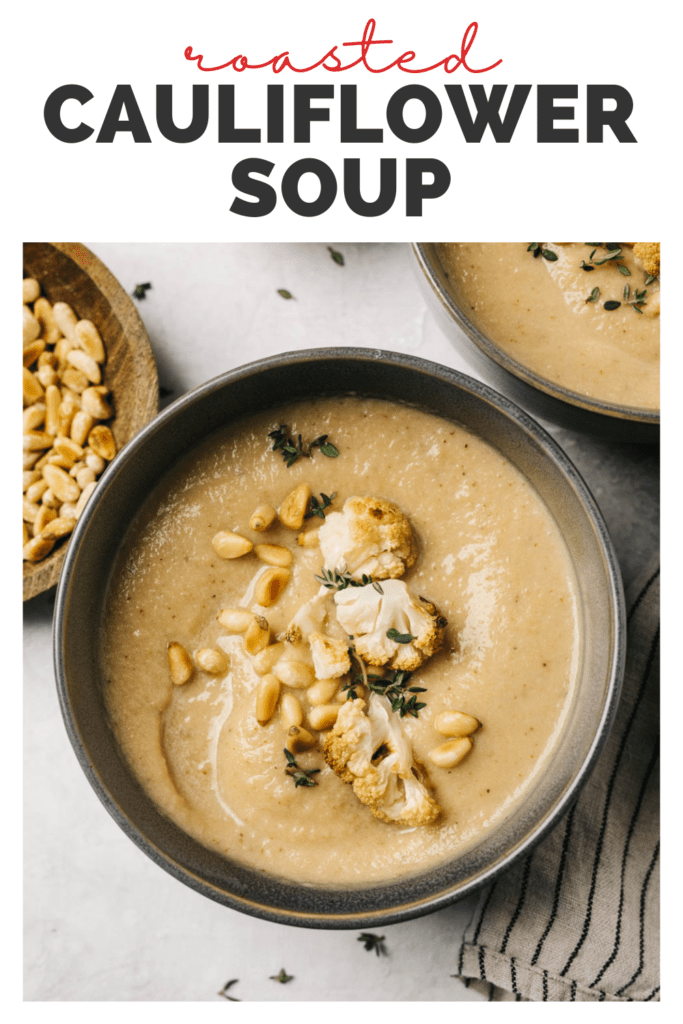 Pinterest image for a roasted cauliflower soup recipe.